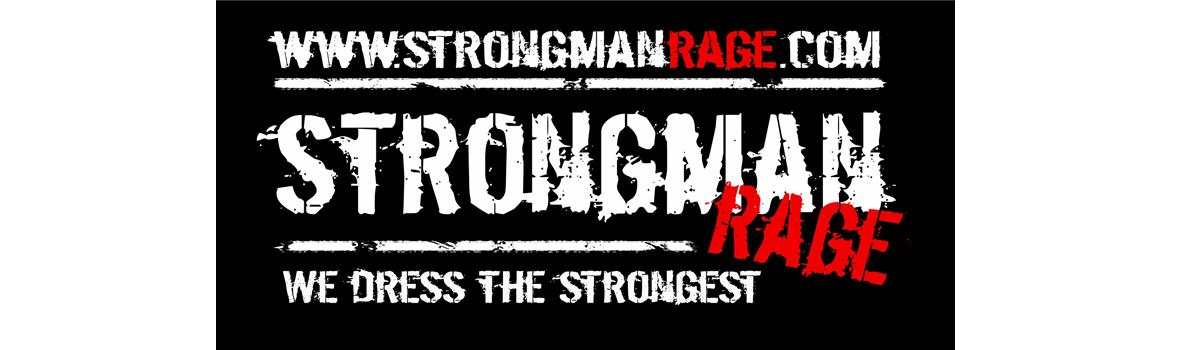 Strongman Rage